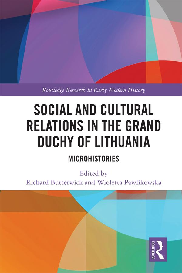 Social and Cultural Relations in the Grand Duchy of Lithuania als eBook pdf