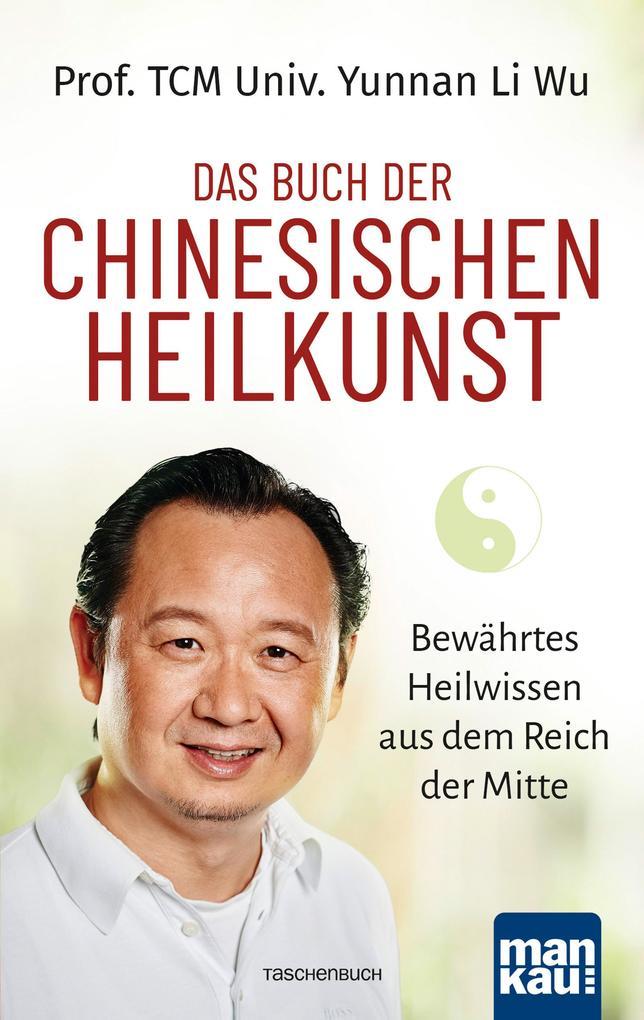 Das Buch der Chinesischen Heilkunst als Buch (kartoniert)