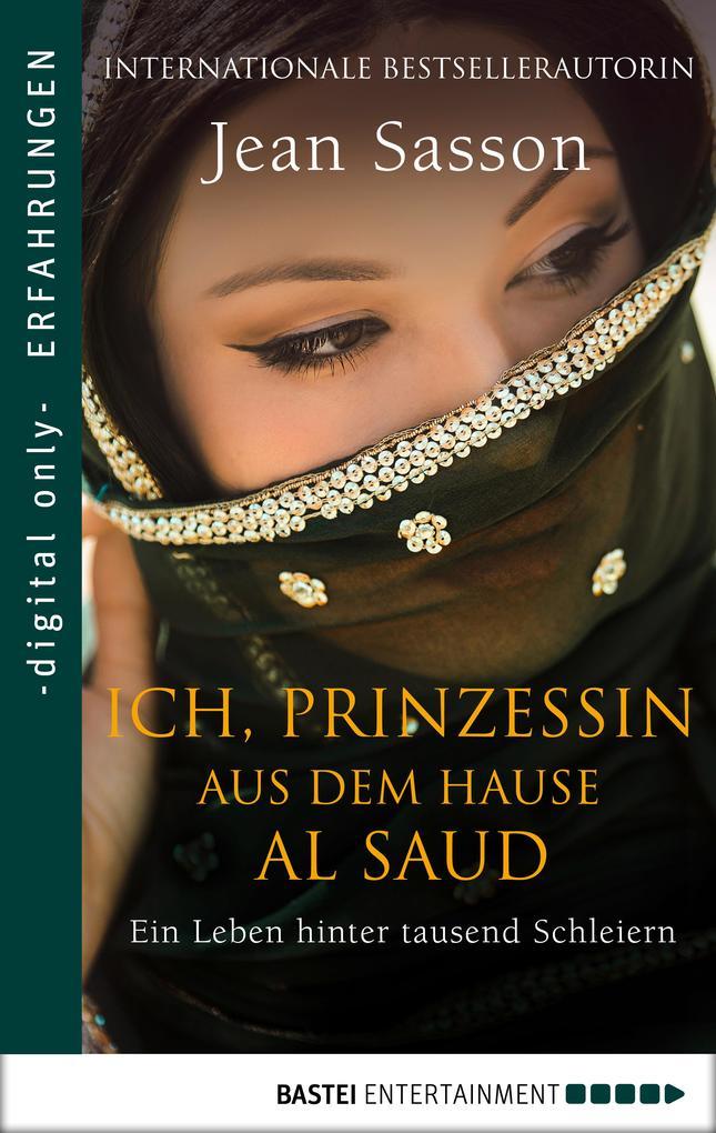 Ich, Prinzessin aus dem Hause Al Saud als eBook epub