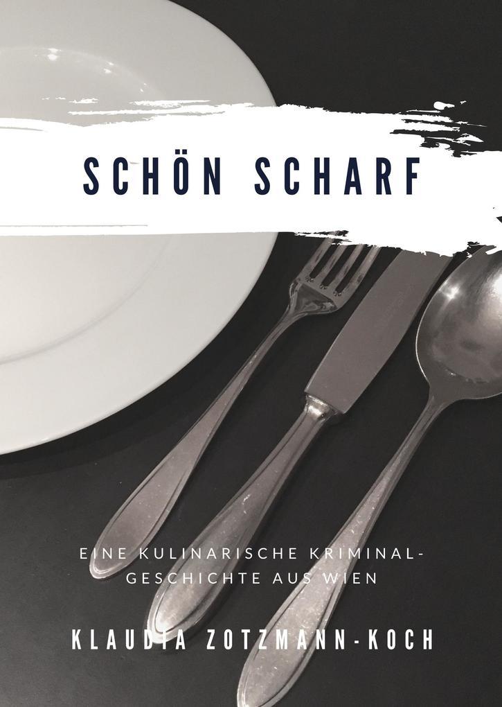 Schön Scharf als eBook epub