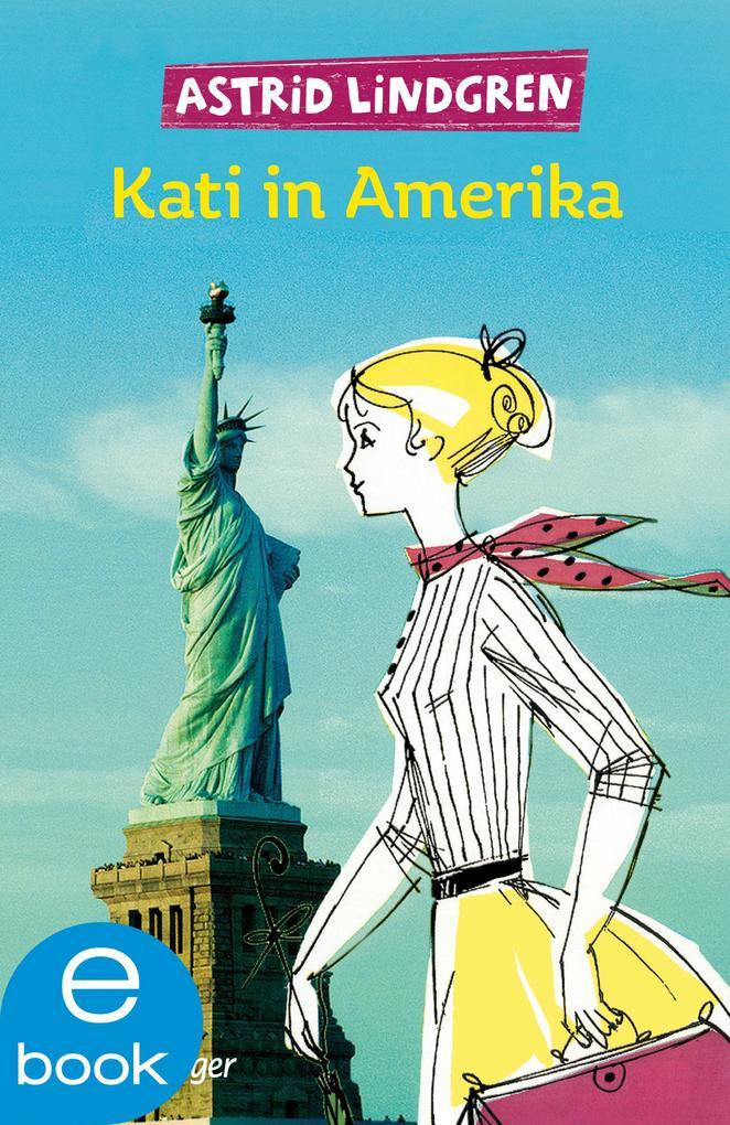 Kati in Amerika als eBook epub