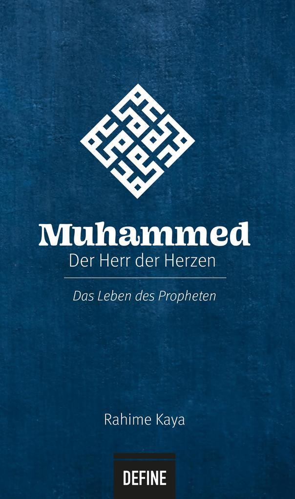 Muhammed - Der Herr der Herzen als eBook epub