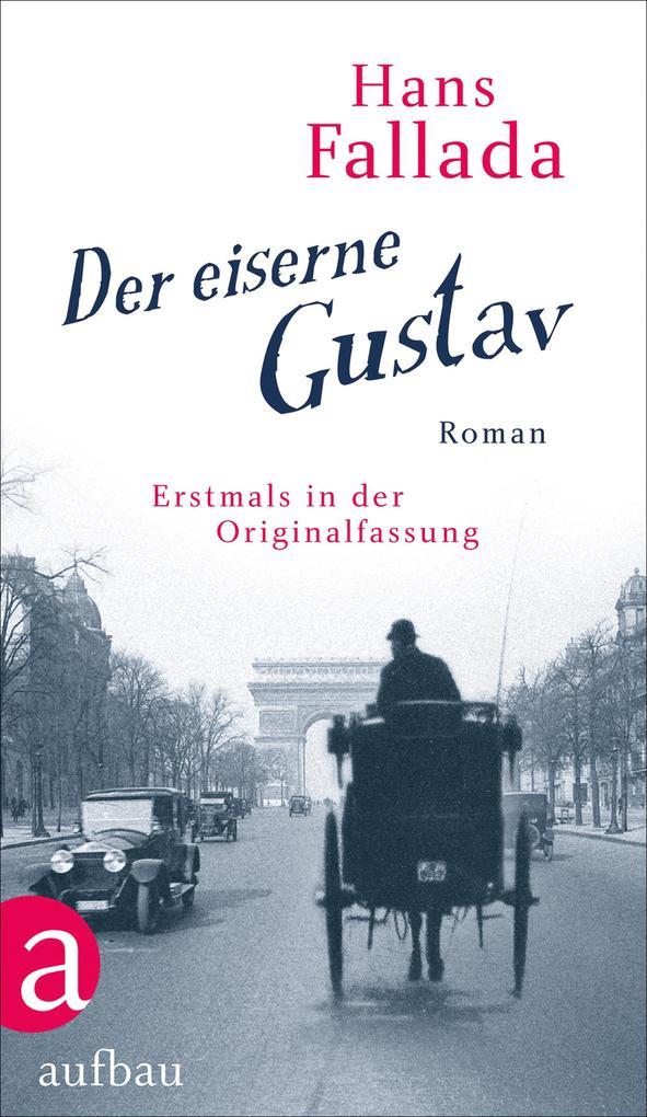 Der eiserne Gustav als eBook epub