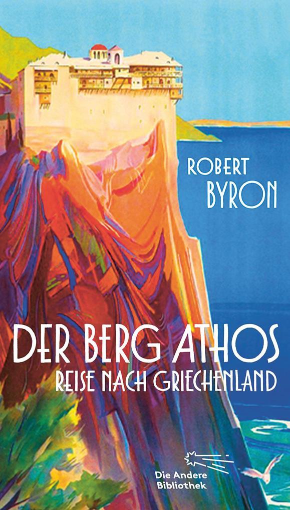 Der Berg Athos - Reise nach Griechenland als Buch (gebunden)