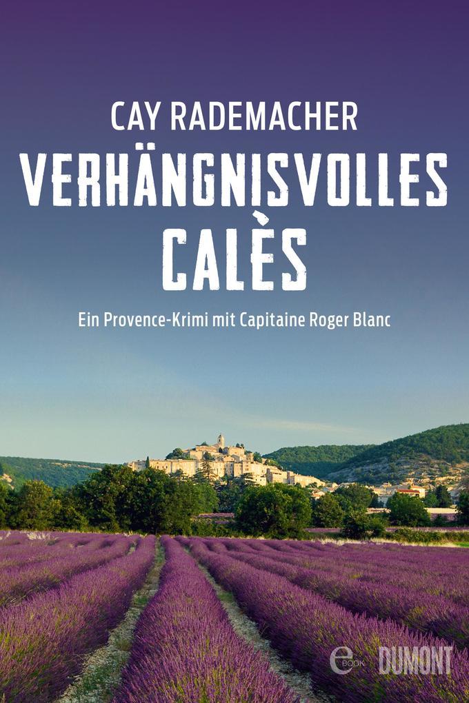 Verhängnisvolles Calès als eBook epub