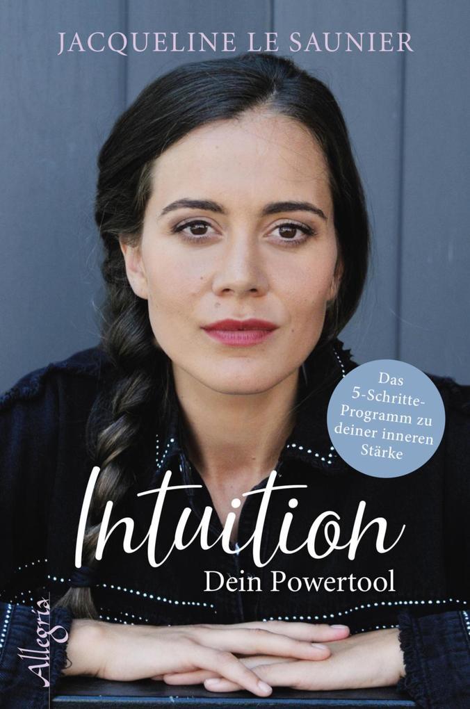 Intuition - Dein Powertool als eBook