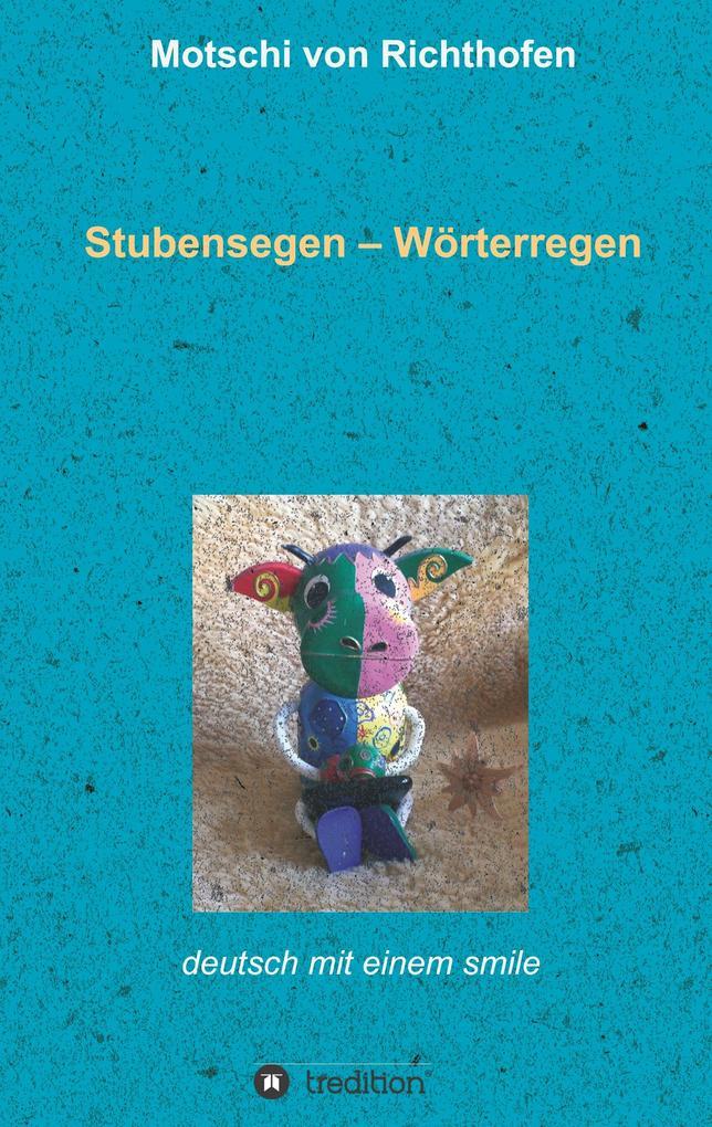 Stubensegen - Wörterregen als Buch (gebunden)
