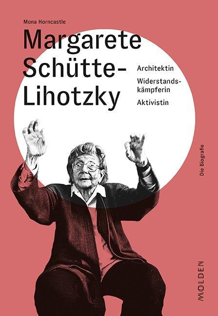 Margarete Schütte-Lihotzky als Buch (gebunden)