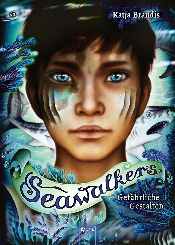 Seawalkers (1). Gefährliche Gestalten als eBook epub