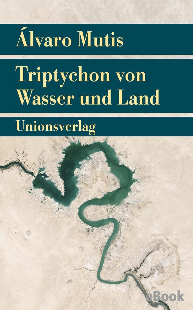 Triptychon von Wasser und Land als eBook epub