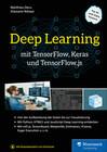 Deep Learning mit TensorFlow, Keras und TensorFlow.js