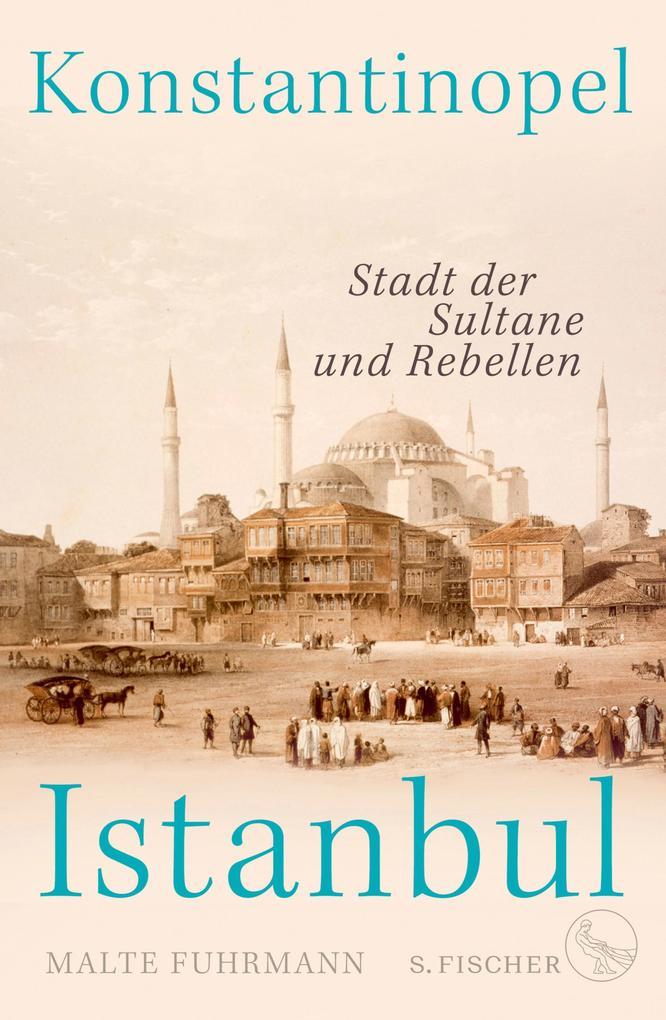 Konstantinopel - Istanbul als eBook epub
