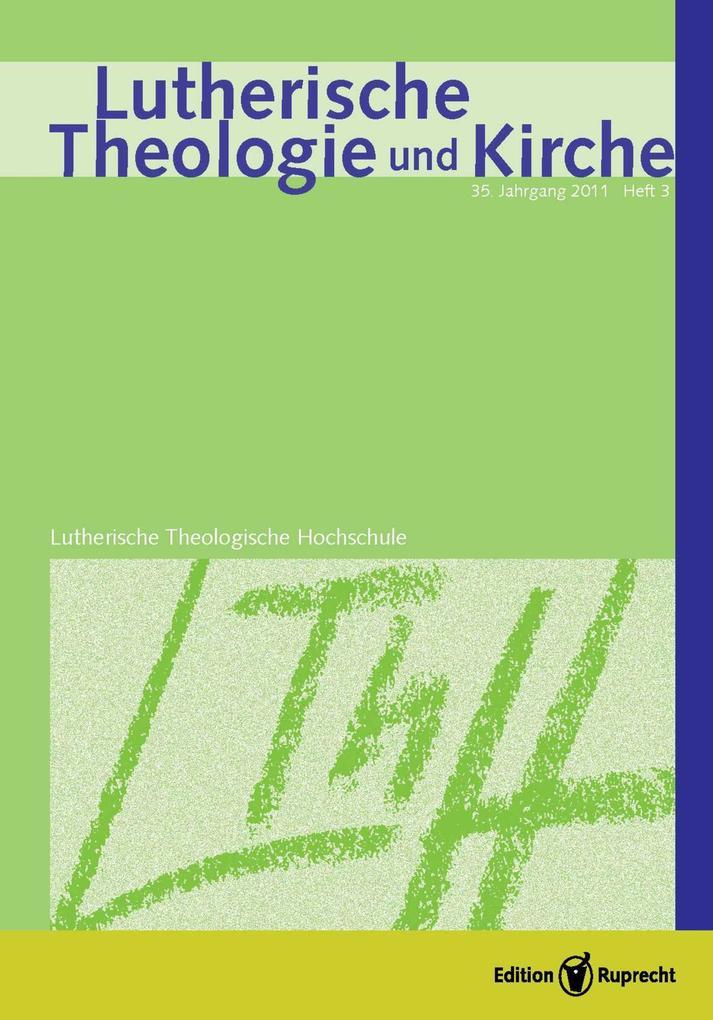 Lutherische Theologie und Kirche, Heft 02/2011 - Einzelkapitel - Lehrer ohne Schulen als eBook pdf