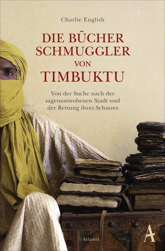 Die Bücherschmuggler von Timbuktu als Taschenbuch