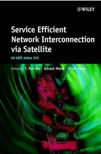 Service Efficient Network Interconnection Via Satellite: Eu Cost Action 253 als Buch (gebunden)