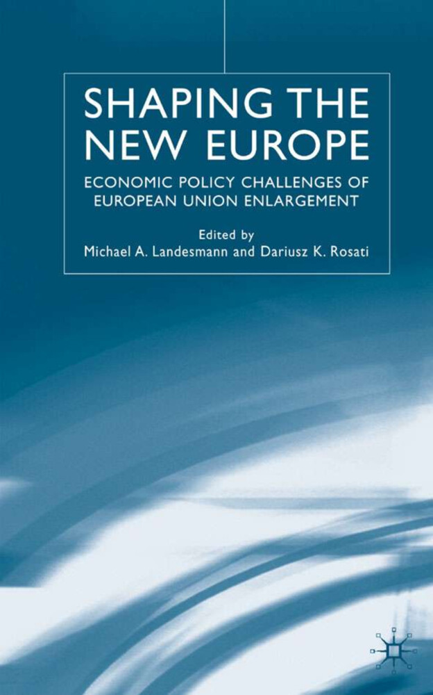 Shaping the New Europe: Economic Policy Challenges of European Union Enlargement als Buch (gebunden)