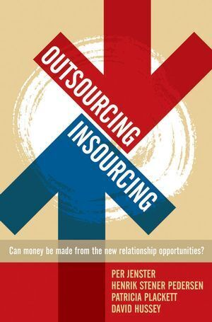 Outsourcing -- Insourcing: Can Vendors Make Money from the New Relationship Opportunities? als Buch (gebunden)