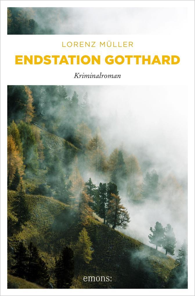 Endstation Gotthard als eBook epub