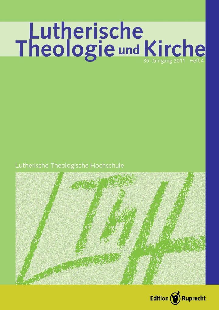 Lutherische Theologie und Kirche, Heft 04/2011 - Einzelkapitel - »Gewisse Einseitigkeiten« und die »rechte, allseitige, öcumenische Faßung« als eBook pdf
