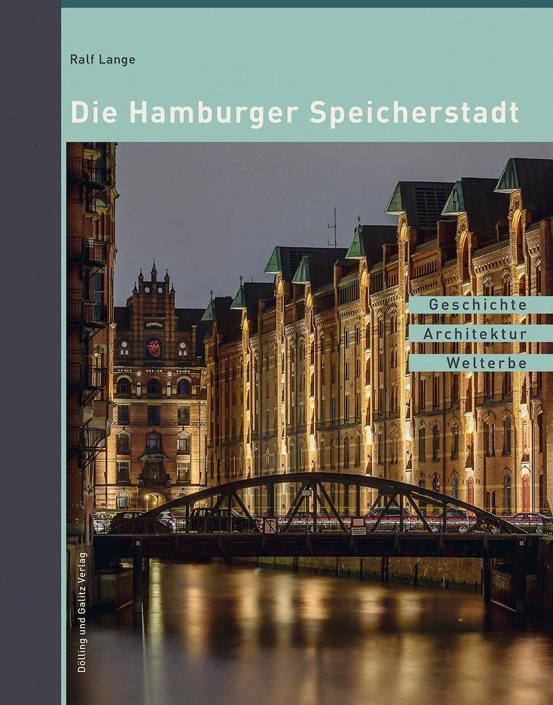 Die Hamburger Speicherstadt als Buch (gebunden)