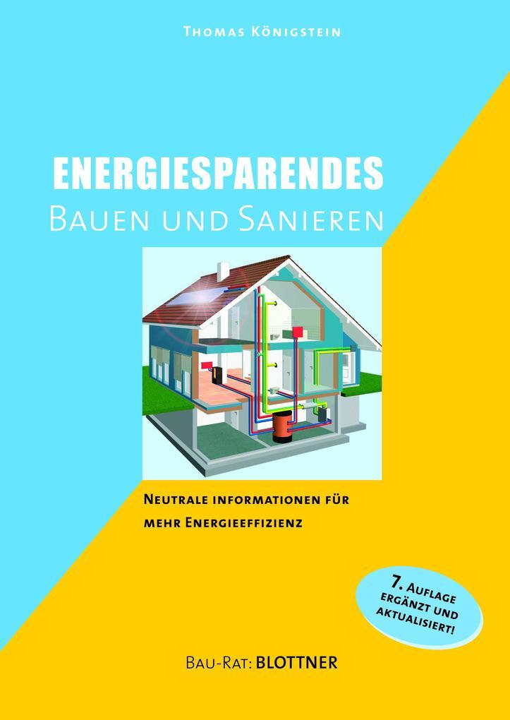 Energiesparendes Bauen und Sanieren als Buch (kartoniert)