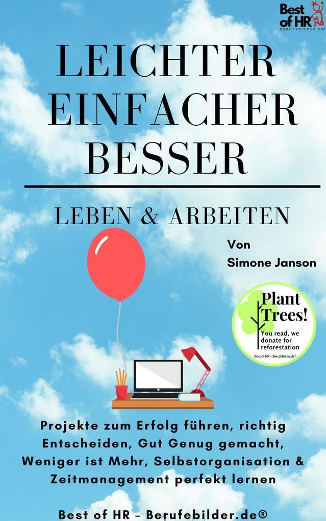 Leichter Einfacher Besser Leben & Arbeiten als eBook epub