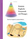 Einfache Englische Grammatik mit Übungen