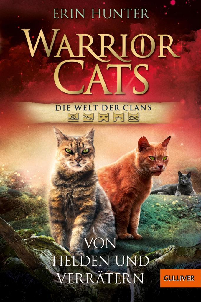 Warrior Cats - Welt der Clans. Von Helden und Verrätern als eBook epub