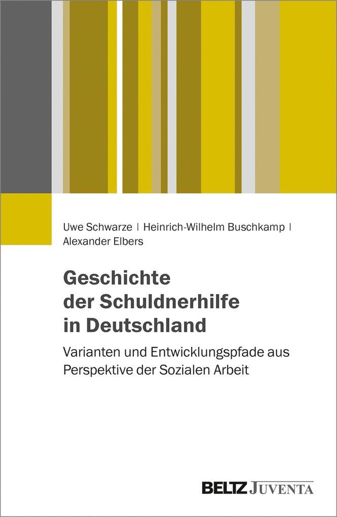 Geschichte der Schuldnerhilfe in Deutschland als eBook pdf