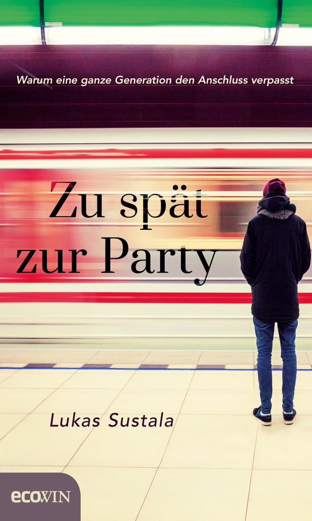 Zu spät zur Party als eBook epub