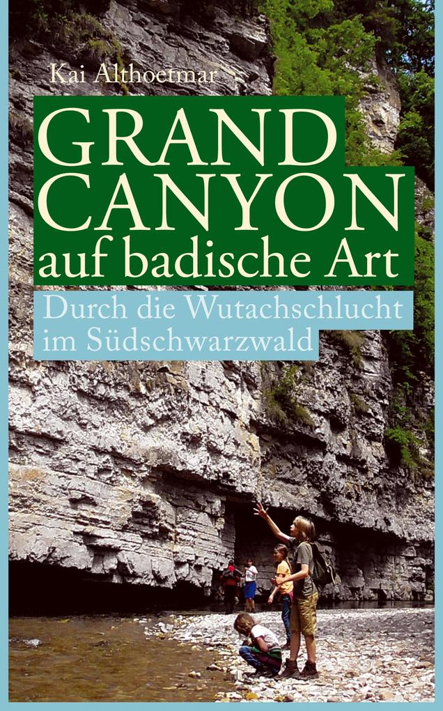 Grand Canyon auf badische Art als eBook epub