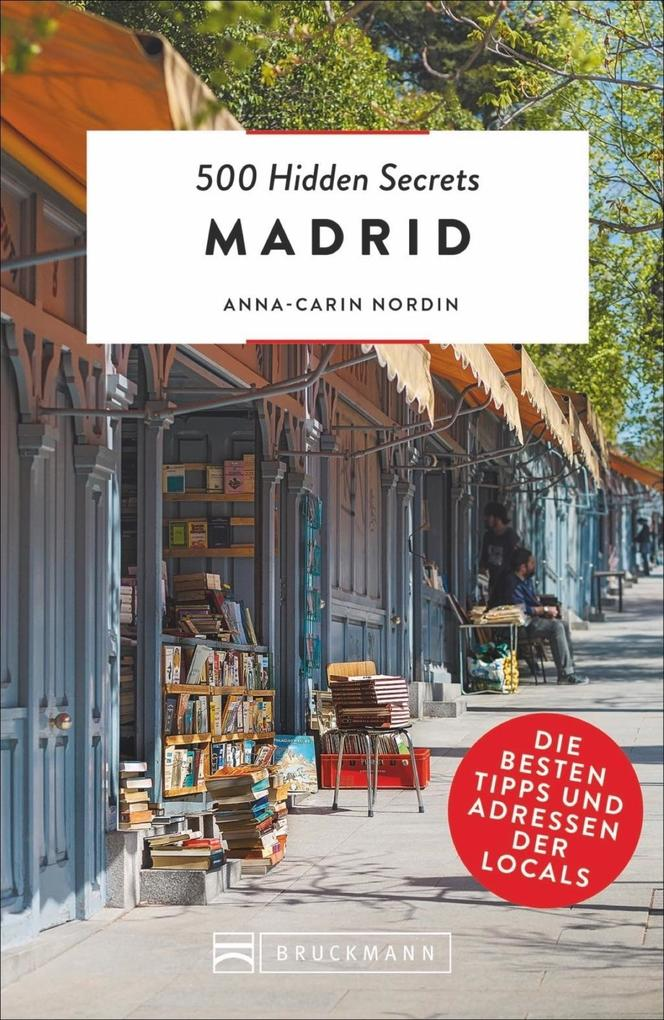 500 Hidden Secrets Madrid als Buch (kartoniert)