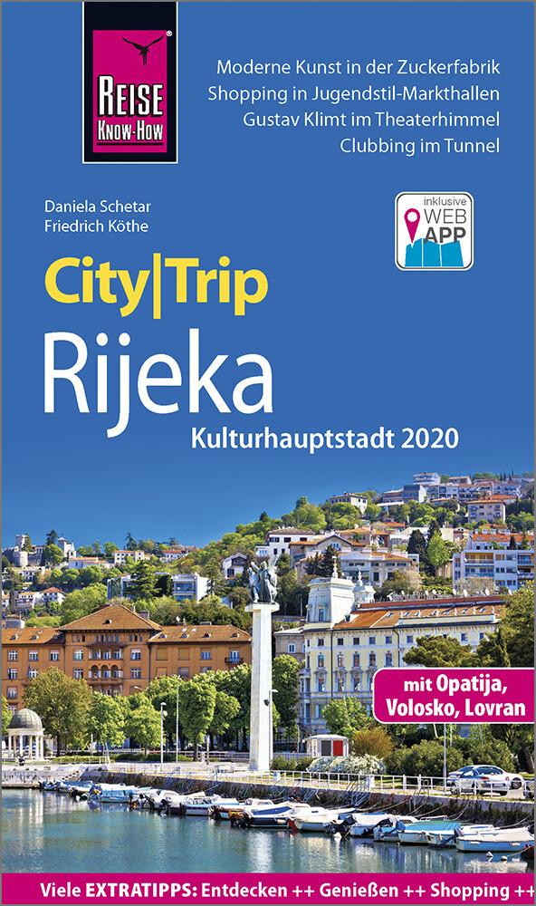 Reise Know-How CityTrip Rijeka (Kulturhauptstadt 2020) mit Opatija als Taschenbuch