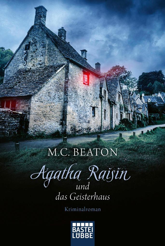 Agatha Raisin und das Geisterhaus als eBook epub