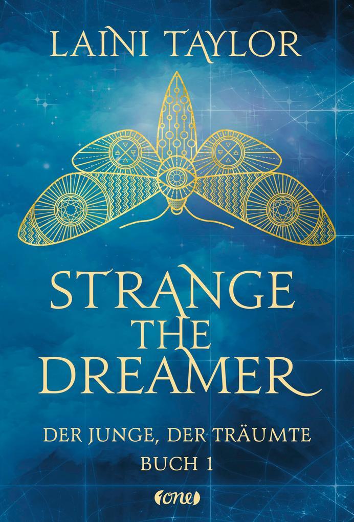 Strange the Dreamer - Der Junge, der träumte als Buch (gebunden)