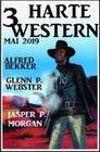 3 harte Western Mai 2019