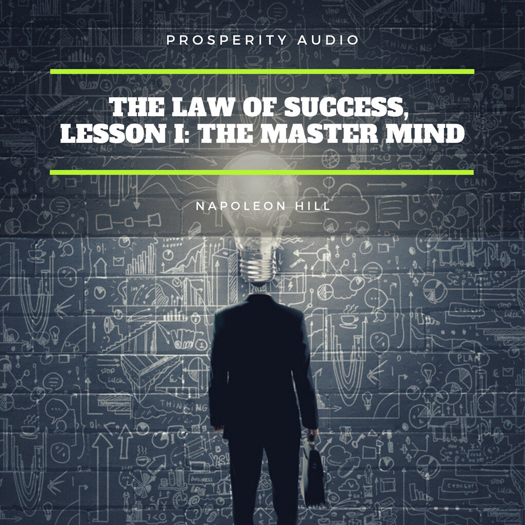 The Law of Success, Lesson I: The Master Mind als Hörbuch Download