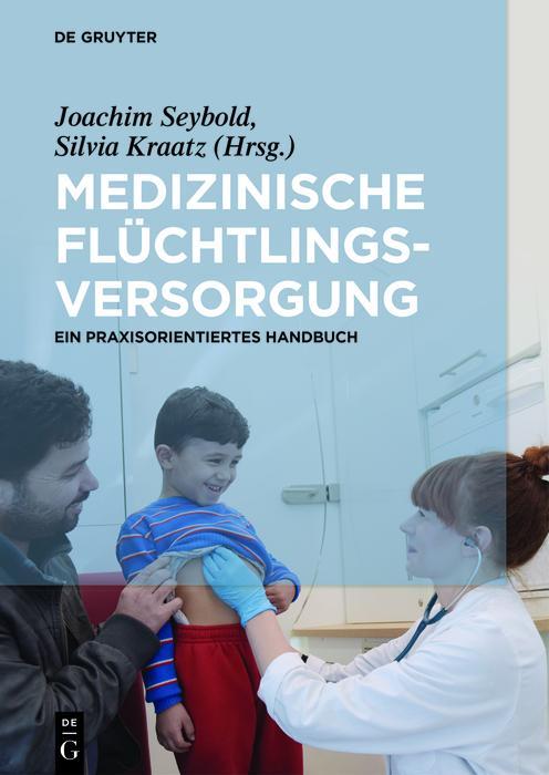 Medizinische Flüchtlingsversorgung als eBook epub