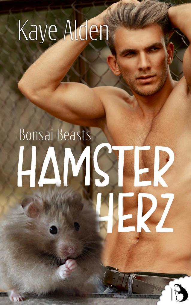 Bonsai Beasts - Hamsterherz als eBook epub