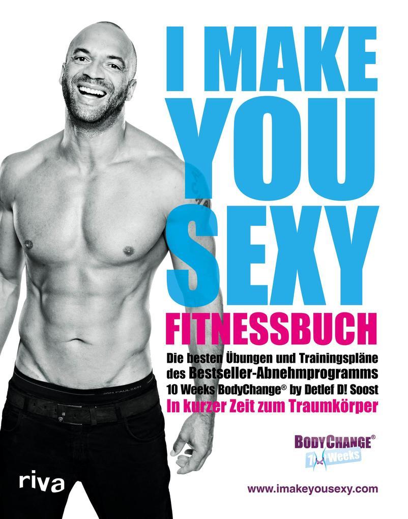 I make you sexy Fitnessbuch als Buch (kartoniert)