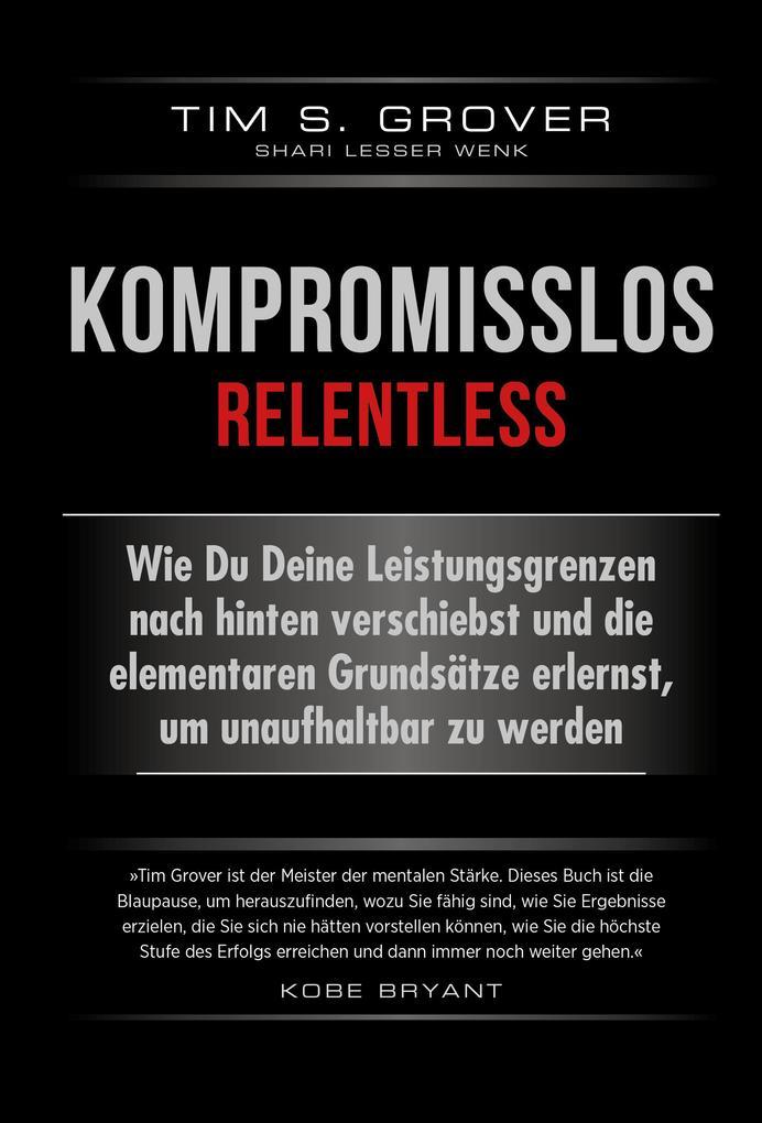 Kompromisslos - Relentless als Buch (gebunden)