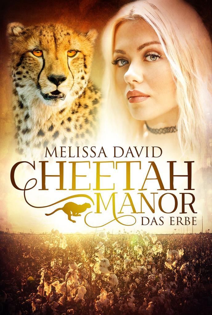 Cheetah Manor - Das Erbe als eBook epub