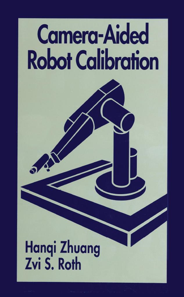 Camera-Aided Robot Calibration als eBook epub