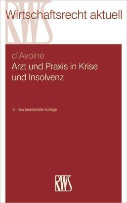Arzt und Praxis in Krise und Insolvenz als eBook