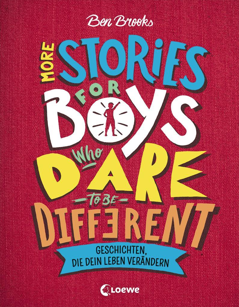 More Stories for Boys Who Dare to be Different - Geschichten, die dein Leben verändern als eBook epub
