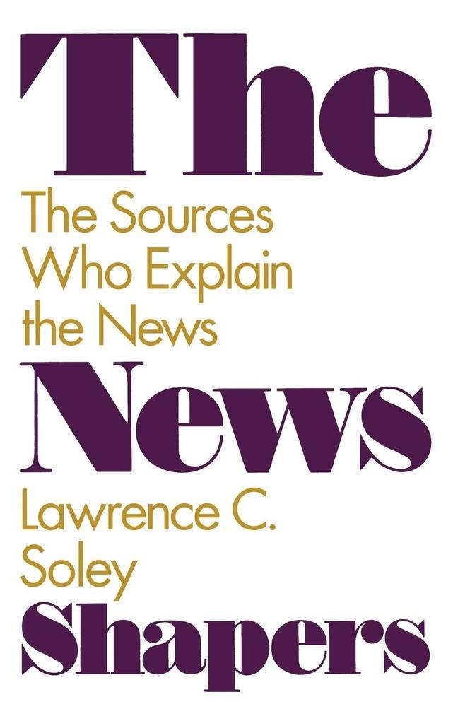 The News Shapers als Buch (gebunden)
