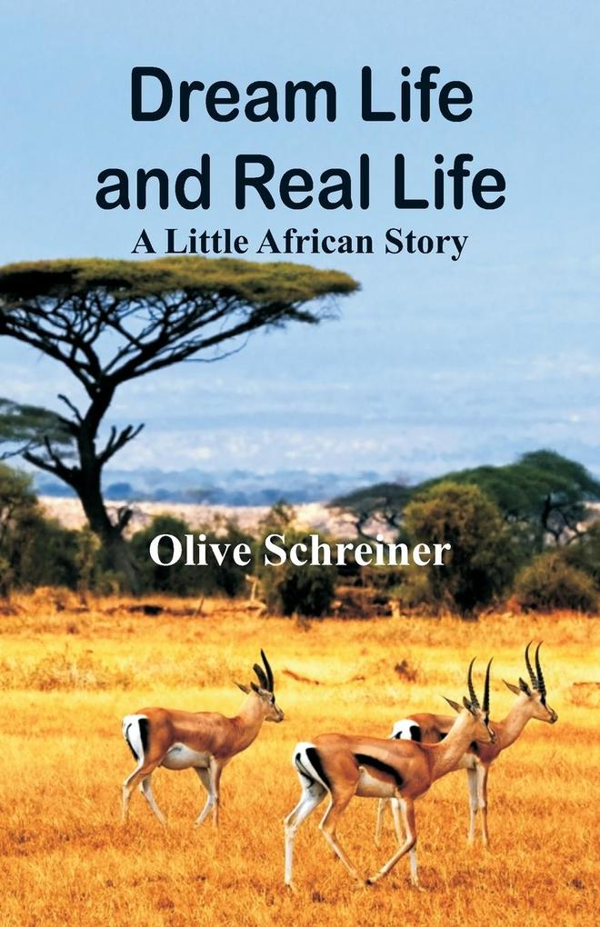 Dream Life and Real Life als Taschenbuch