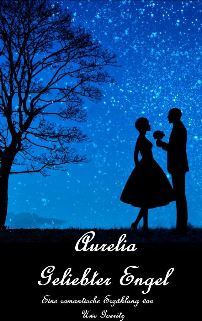 Aurelia - Geliebter Engel als eBook epub