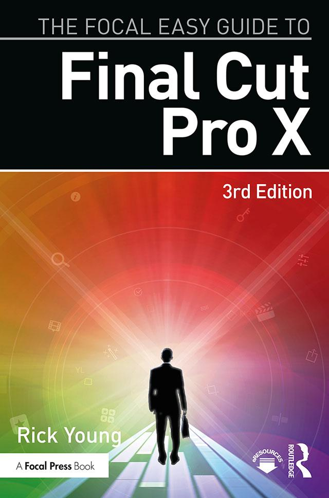 The Focal Easy Guide to Final Cut Pro X als eBook pdf