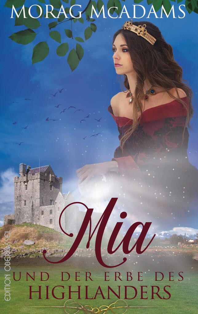 Mia und der Erbe des Highlanders als eBook epub